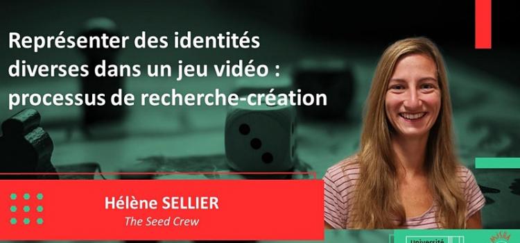 [webinaire] Hélène Sellier, « Représenter des identités diverses dans un jeu vidéo : processus de recherche-création »